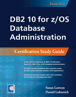 DB2 10 for z/OS Database Administration by Susan Lawson