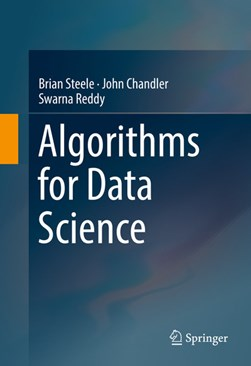 Algorithms for Data Science by Brian Steele