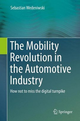 The mobility revolution in the automotive industry by Dr. Sebastian Wedeniwski