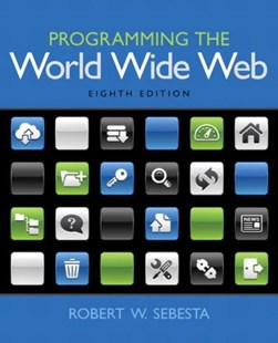 Programming the World Wide Web by Robert W. Sebesta