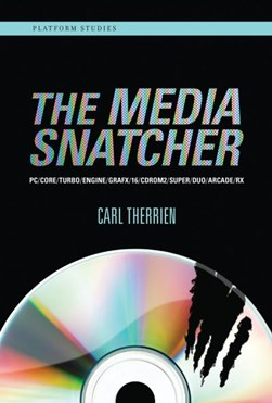 The media snatcher by Carl Therrien