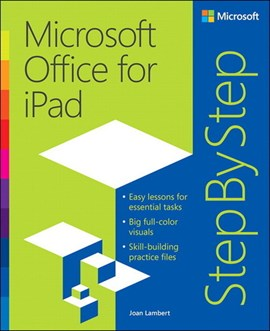 Microsoft Office for iPad by Joan Lambert