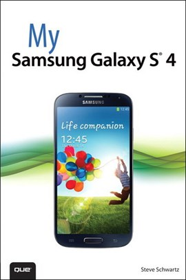 My Samsung Galaxy S 4 by Steve Schwartz