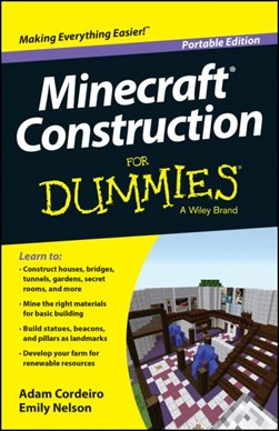 Minecraft construction for dummies by Adam Cordeiro