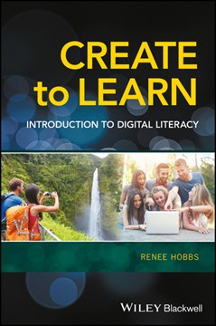 Create to learn by Renee Hobbs