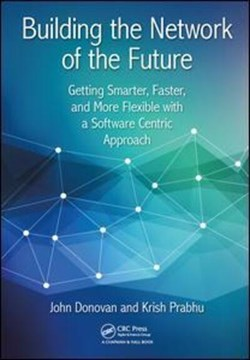 Building the network of the future by John Donovan