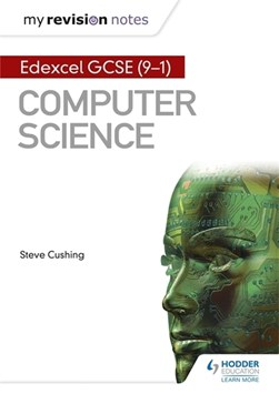Edexcel GCSE computer science by Steve Cushing
