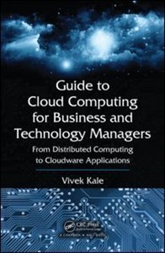 Guide to cloud computing for business and technology managers by Vivek Kale
