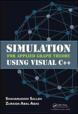 Simulation for applied graph theory using Visual C++ by Shaharuddin Salleh