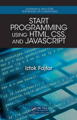 Start programming using HTML, CSS, and JavaScript by Iztok Fajfar