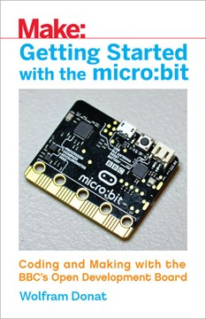 Getting started with the micro:bit by Wolfram Donat