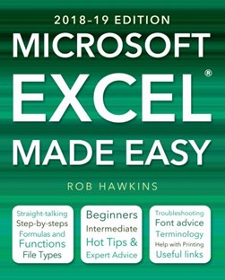 Microsoft Excel made easy by Rob Hawkins