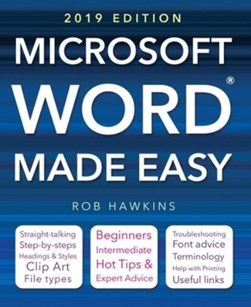 Microsoft Word made easy by Rob Hawkins
