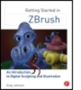 Getting started in ZBrush by Greg Johnson