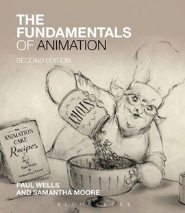 The fundamentals of animation by Paul Wells