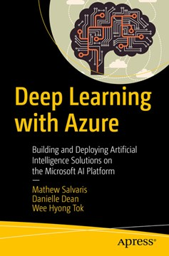 Deep learning with Azure by Mathew Salvaris