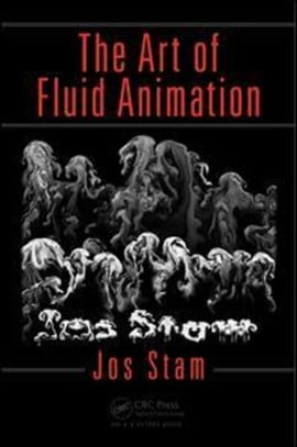 The art of fluid animation by Jos Stam