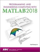 Programming and Engineering Computing with MATLAB 2018