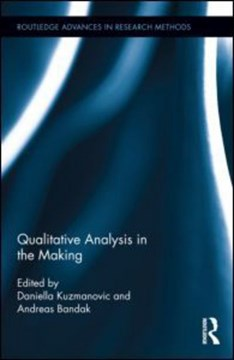 Qualitative analysis in the making by Daniella Kuzmanovic