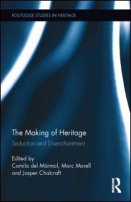 The making of heritage by Camila Del Marmol