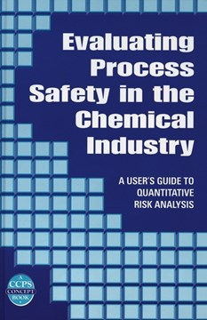 Evaluating process safety in the chemical industry by J. S Arendt