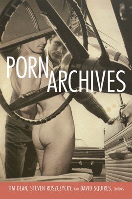 Porn archives by Tim Dean