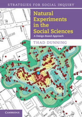 Natural experiments in the social sciences by Thad Dunning