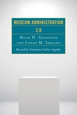 Museum administration 2.0 by Cinnamon Catlin-Legutko
