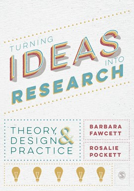 Turning ideas into research by Barbara Fawcett