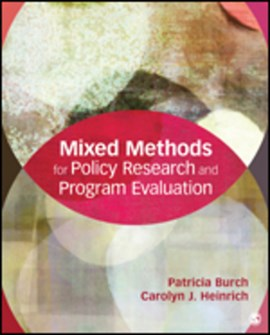 Mixed methods for policy research and program evaluation by Patricia E. Burch