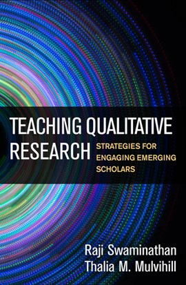 Teaching qualitative research by Raji Swaminathan