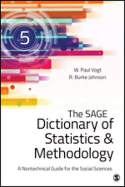 The SAGE dictionary of statistics & methodology by W.