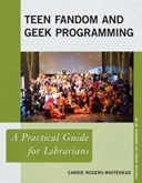 Teen fandom and geek programming