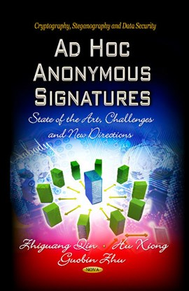 Ad hoc anonymous signatures by Hu Xiong