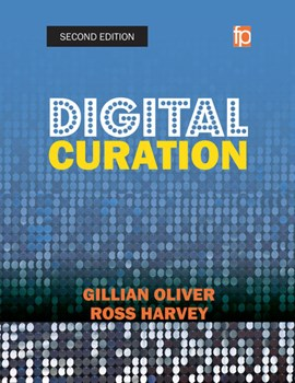 Digital curation by Gillian Oliver