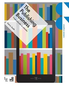The publishing business by Kelvin Smith
