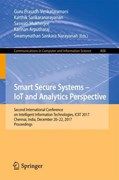 Smart Secure Systems - IoT and Analytics Perspective