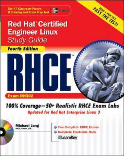 RHCE Red Hat certified engineer Linux study guide (exam RH302)