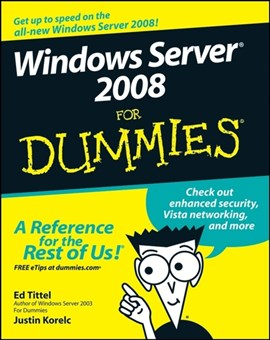 Windows Server 08 For Dummies by Ed Tittel