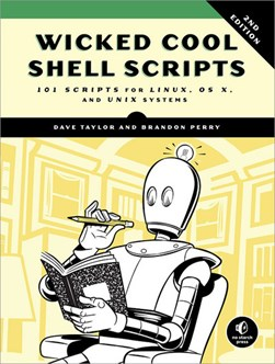 Wicked cool shell scripts by Dave Taylor
