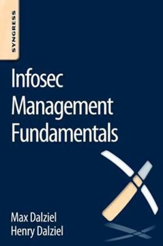 Infosec management fundamentals by Henry Dalziel