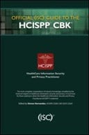 Official (ISC)² guide to the HCISPP CBK
