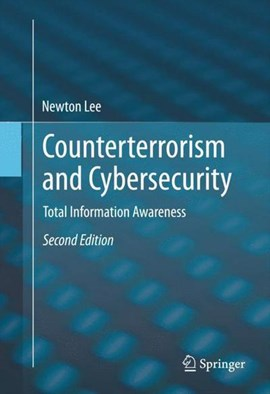 Counterterrorism and cybersecurity by Newton Lee