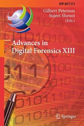 Advances in Digital Forensics XIII by Gilbert Peterson
