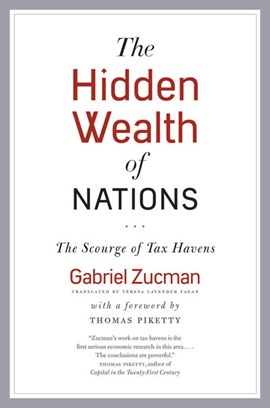 The hidden wealth of nations by Gabriel Zucman