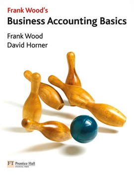 Frank Wood's business accounting basics by Frank Wood