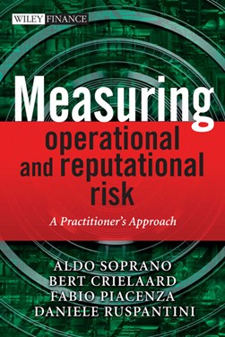 Measuring operational and reputational risks by Aldo Soprano