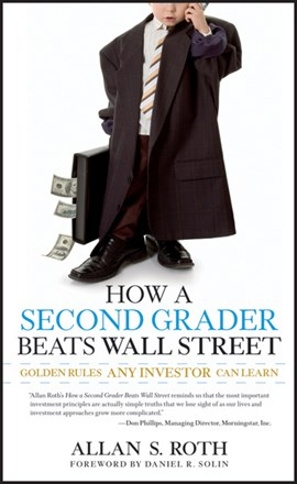 How a second grader beats Wall Street by Allan S. Roth