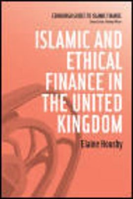 Islamic and ethical finance in the United Kingdom by Elaine Housby