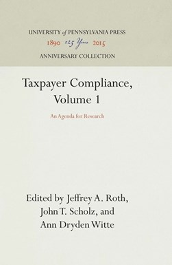 Taxpayer Compliance, Volume 1 by Jeffrey A. Roth
